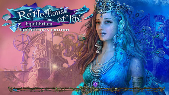 Reflections of Life 2: Equilibrium Collector's Edition (2015) - полная версия