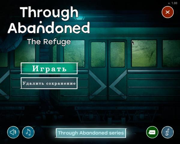 Through Abandoned 3: The Refuge (2019) - полная версия на русском