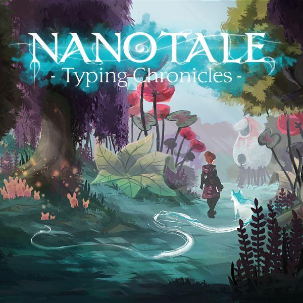 Nanotale - Typing Chronicles (2019) - полная версия на русском